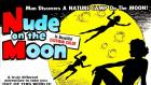 Nude on the Moon (1961) will be shown at Squeaky Wheel Jan. 18 at 7 pm.